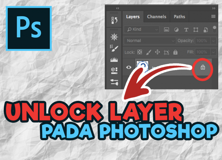 Tips : Cara Membuka Kunci Layer di Photoshop.